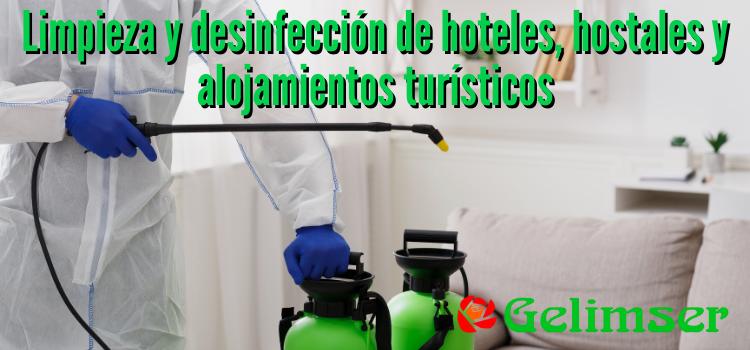 Limpieza y desinfección de hoteles, hostales y alojamientos turísticos